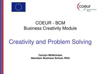 Creativity and Problem  Solving - Topics
