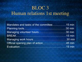 BLOC 3  Human relations 1st meeting
