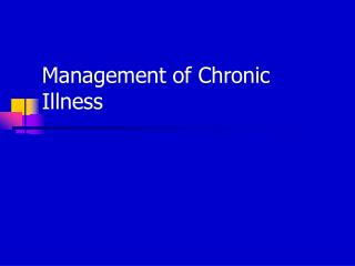 Management of Chronic Illness