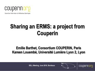 Sharing an ERMS: a project from Couperin