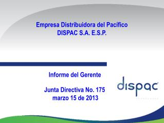 Empresa Distribuidora del Pacífico DISPAC S.A. E.S.P.