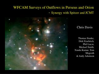 WFCAM Surveys of Outflows in Perseus and Orion -  Synergy with Spitzer and JCMT