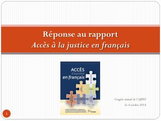 Répon se au rapport  Accès  à la justice en français