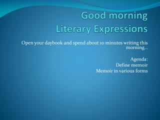 Good morning Literary Expressions