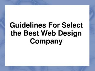 Guidelines For Select the Best Web Design Company