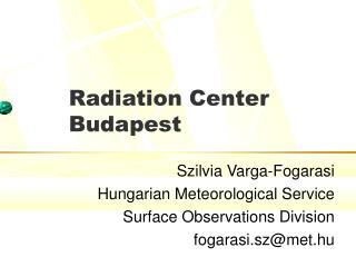 Radiation Center Budapest