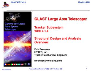 GLAST Large Area Telescope: Tracker Subsystem WBS 4.1.4 Structural Design and Analysis Overview