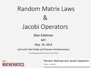 Random Matrix  Laws & Jacobi Operators