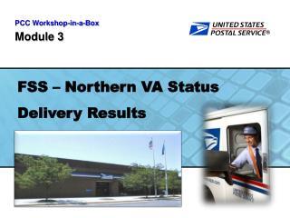 FSS   Northern VA Status Delivery Results