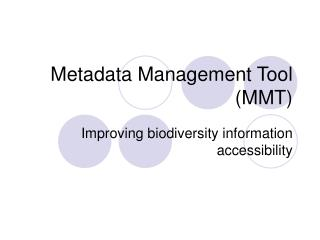 Metadata Management Tool (MMT)