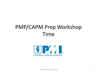 PMP/CAPM Prep Workshop Time