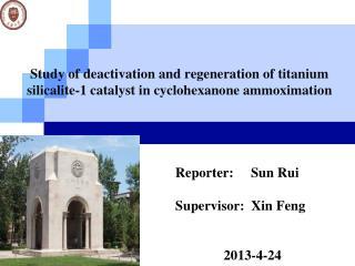 Reporter:     Sun Rui Supervisor:  Xin Feng               2013-4-24