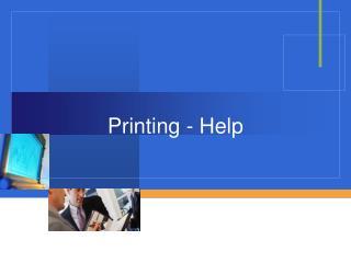 Printing - Help