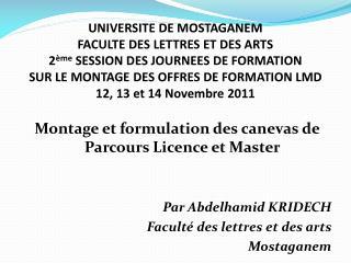 Montage et formulation des canevas de Parcours Licence et Master Par Abdelhamid KRIDECH