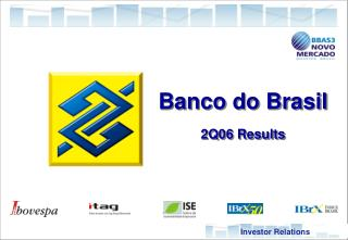 Banco do Brasil 2Q06 Results