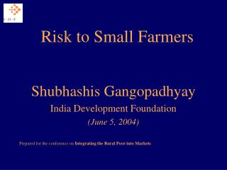 Risk to Small Farmers