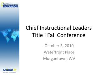 Chief Instructional Leaders Title I Fall Conference
