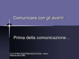 Comunicare con gli eventi