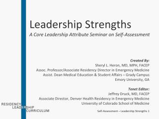 Leadership Strengths A Core Leadership Attribute Seminar on Self-Assessment