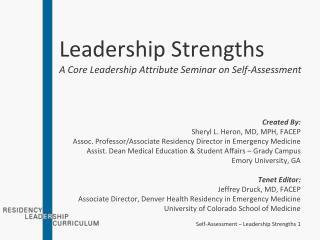 Leadership Strengths A Core Leadership Attribute Seminar on Self-Assessment