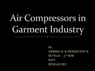 A ir Compressors in Garment Industry