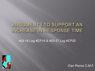 Arguments to Support an Increase in Response Time