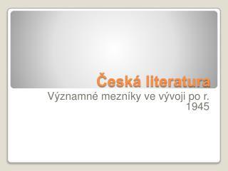 Česká literatura