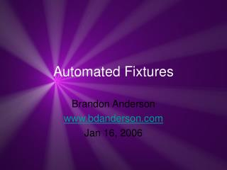 Automated Fixtures