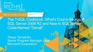The T-SQL Cookbook: Whats Cool in Microsoft SQL Server 2008 R2 and New in SQL Server Code-Named  Denali