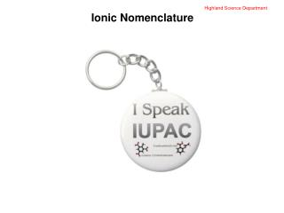 Highland Science Department Ionic Nomenclature