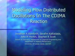 Modelling Flow Distributed Oscillations  In  The CDIMA Reaction