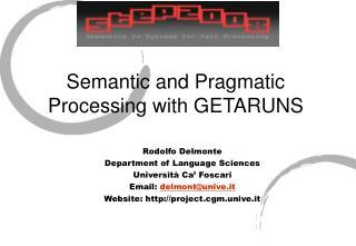 Semantic and Pragmatic Processing with GETARUNS