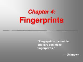 Chapter 4: Fingerprints