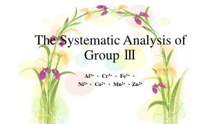 The Systematic Analysis of Group  Ⅲ