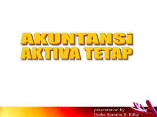 AKTIVA TETAP