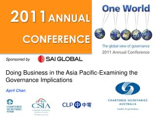 Sponsored by  Doing Business in the Asia Pacific-Examining the Governance Implications April Chan
