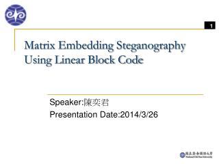 Matrix Embedding Steganography Using Linear Block Code