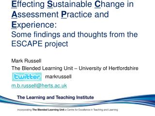 Mark Russell The Blended Learning Unit – University of Hertfordshire m.b.russell@herts.ac.uk