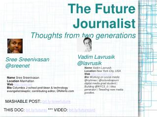 The Future Journalist Thoughts from two generations