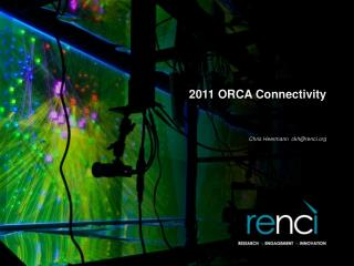 2011 ORCA Connectivity