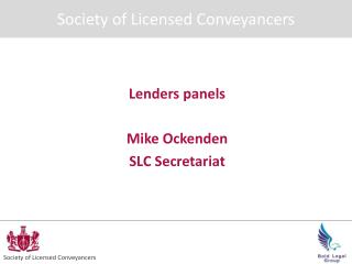 Lenders panels Mike Ockenden SLC Secretariat