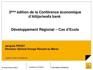 3 ème  édition de la Conférence économique d'Attijariwafa bank