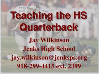 Teaching the HS Quarterback