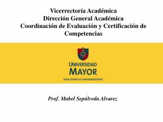 Vicerrectoría Académica Dirección General Académica