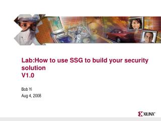 Lab:How to use SSG to build your security solution V1.0