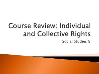 Course Review: Individual and Collective Rights