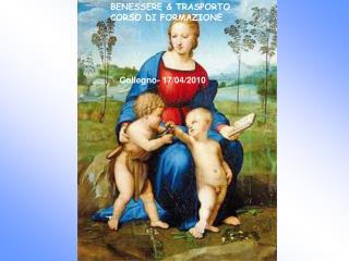 BENESSERE & TRASPORTO CORSO DI FORMAZIONE Collegno- 17/04/2010