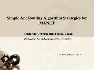 Simple Ant Routing Algorithm Strategies for MANET