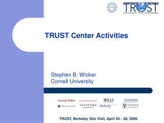 TRUST Center Activities