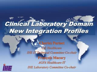 Clinical Laboratory Domain New Integration Profiles